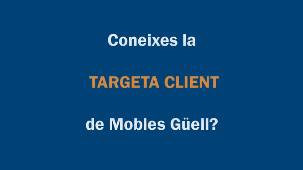 Targeta de client de Mobles Güell