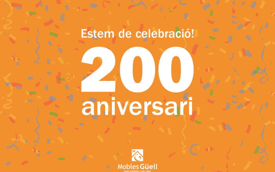 ¡Mobles Güell está de aniversario: 200 años